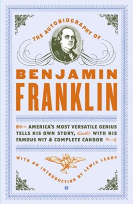 The Autobiography of Benjamin Franklin - eBook  -     By: Benjamin Franklin
