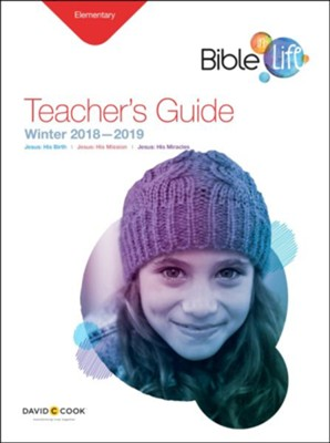 Bible-in-Life: Elementary Teacher's Guide, Winter 2018-19  -
