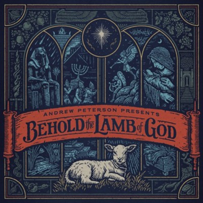 Behold the Lamb of God, Vinyl   -     By: Andrew Peterson