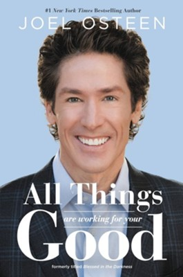 Blessed in the Darkness - eBook  -     By: Joel Osteen