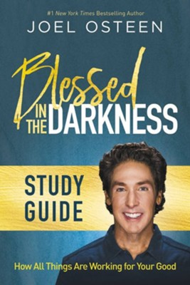 Bendecidos en la oscuridad - eBook  -     By: Joel Osteen