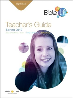 Bible-in-Life: High School Teacher's Guide, Spring 2019  -