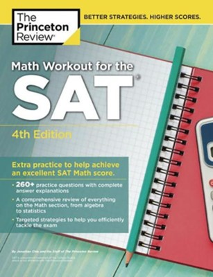 Math Workout for the SAT, 4th Edition  -     By: Princeton Review
