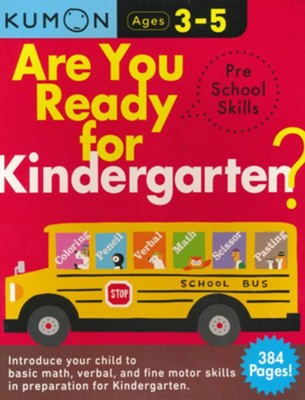 Are You Ready for Kindergarten?    -