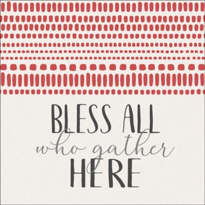 Bless All Who Gather Here Trivet  -