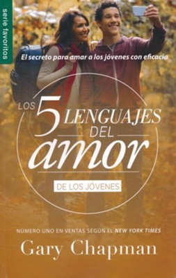 Los 5 lenguajes del amor de los jovenes  (The Five Love Languages for Teenagers)  -     By: Gary Chapman