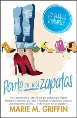 Ponte en mis zapatos (Put on My Shoes)   -     By: Marie M. Griffin