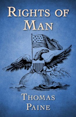 Rights of Man - eBook  -     By: Thomas Paine