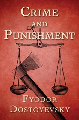 Crime and Punishment - eBook  -     By: Fyodor Dostoyevsky