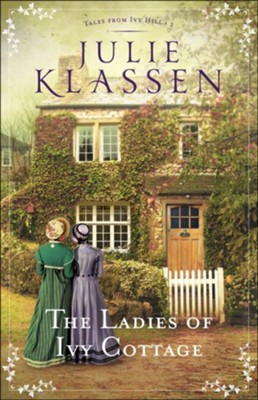 The Ladies of Ivy Cottage #2 - eBook   -     By: Julie Klassen