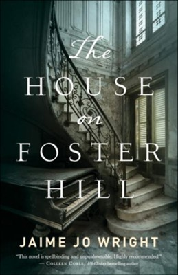 The House on Foster Hill - eBook  -     By: Jaime Jo Wright