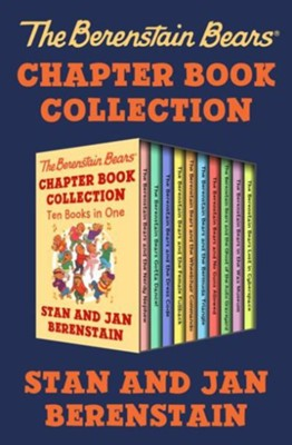 The Berenstain Bears Chapter Book Collection: Ten Books in One - eBook  -     By: Stan Berenstain, Jan Berenstain