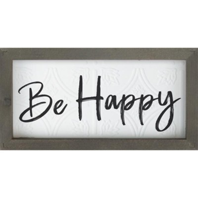 Be Happy Framed Art  -