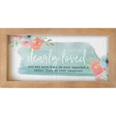 Dearly Loved Framed Art  -
