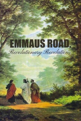 Emmaus Road, Revolutionary Revelations  -     By: Anonymous