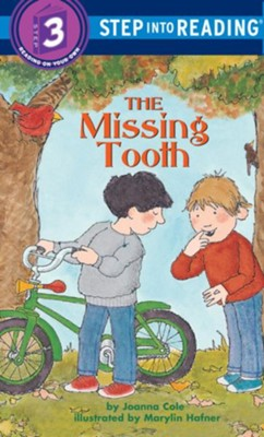 The Missing Tooth  -     By: Joanna Cole