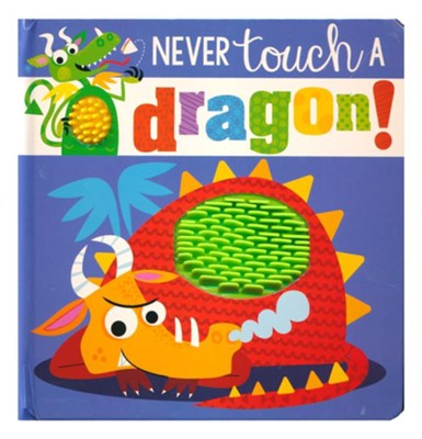 Never Touch a Dragon  -