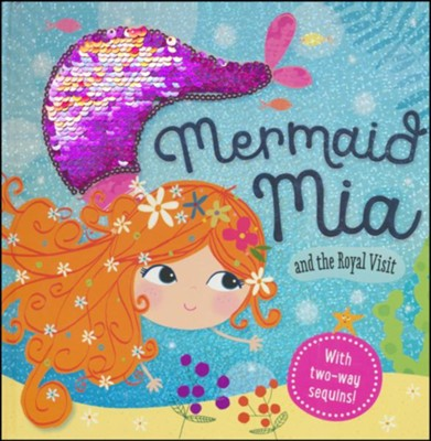 Story Book Mermaid Mia and the Royal Visit  -