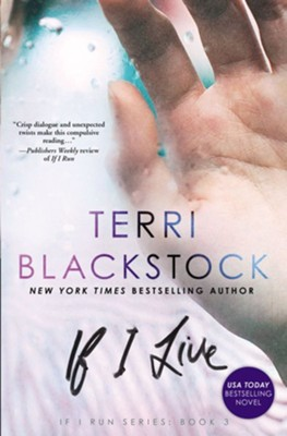 If i live ebook terri blackstock 9780310332572 christianbook if i live ebook by terri blackstock fandeluxe Image collections