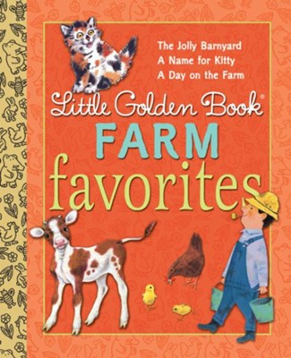 Little Golden Book Farm Favorites  -     By: Phyllis McGinley, Annie North Bedford, Nancy Fielding Hulick