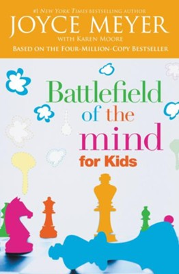 Battlefield of the Mind for Kids / Revised - eBook  -     By: Joyce Meyer