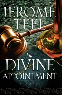 The Divine Appointment - eBook  -     By: Jerome Teel