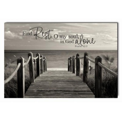 Find Rest, O My Soul, In God Alone Wall Art  -