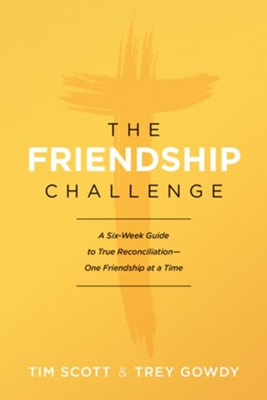 The Indivisible Challenge: A Six-Week Guide to True   Reconciliation-One Friendship at a Time --Ebook  -     By: Tim Scott, Trey Gowdy