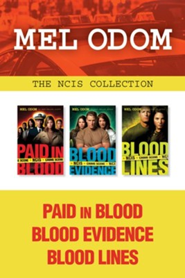 The NCIS Collection: Paid in Blood / Blood Evidence /  Blood Lines - eBook  -     By: Mel Odom