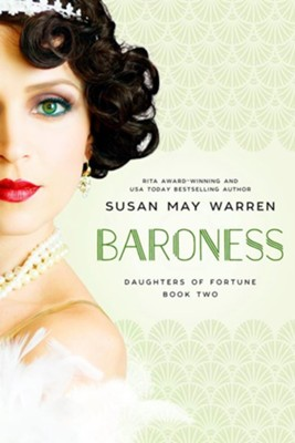 #2: Baroness   -     By: Susan May Warren