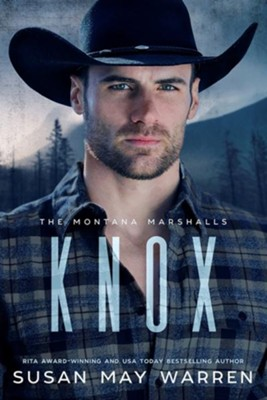 Knox: The Montana Marshalls  -     By: Susan May Warren