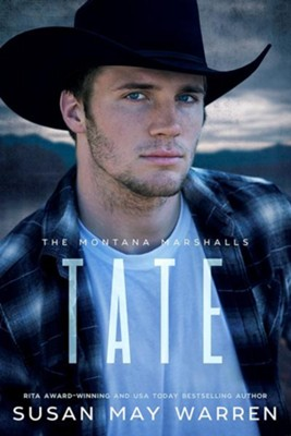 Tate: The Montana Marshalls  -     By: Susan May Warren