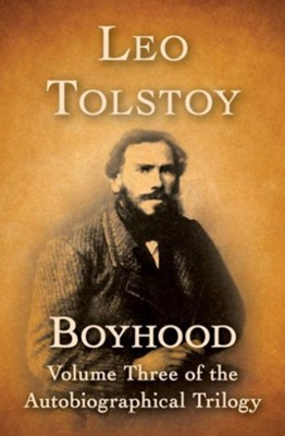 Boyhood - eBook  -     By: Leo Tolstoy