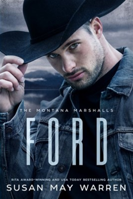 #3 Ford: The Montana Marshalls  -     By: Susan May Warren