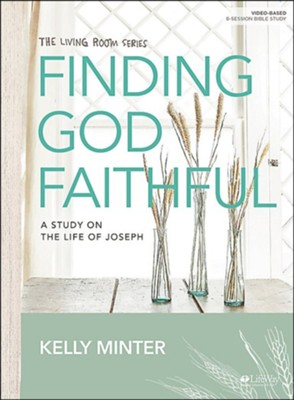 Finding God Faithful, Bible Study Book  -     By: Kelly Minter