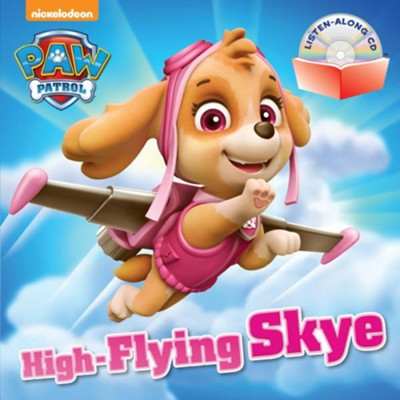 Paw Patrol: High-Flying Skye Book and CD  -     By: Editors