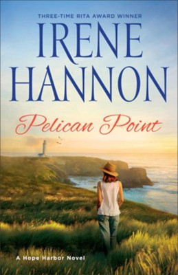 Pelican Point: A Hope Harbor Novel - eBook  -     By: Irene Hannon