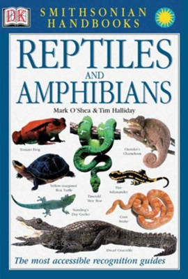 Smithsonian Handbooks: Reptiles and Amphibians  -     By: Mark O'Shea