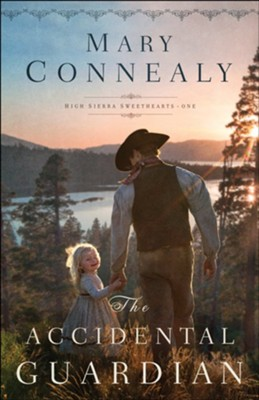 The Accidental Guardian #1 - eBook   -     By: Mary Connealy