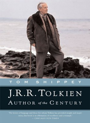 J.R.R. Tolkien: Author of the Century - eBook  -     By: Tom Shippey