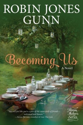 Becoming Us: A Gather Novel - eBook  -     By: Robin Jones Gunn