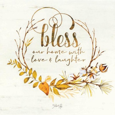 Bless Our Home with Love and Laughter Wall Plaque  -