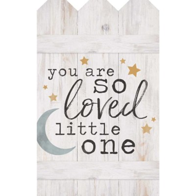 You Are So Loved Little One, Wall Decor  -