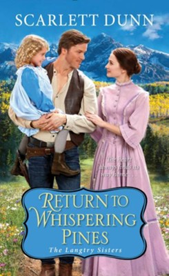 Return to Whispering Pines / Digital original - eBook  -     By: Scarlett Dunn