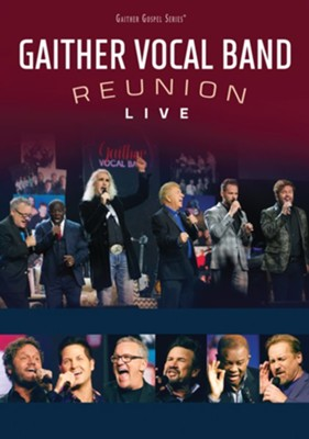 Reunion: A LIVE Concert, DVD   -     By: Gaither Vocal Band