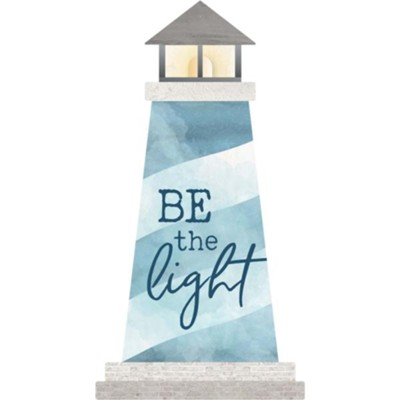 Be The Light, Lighthouse Shaped Art  -