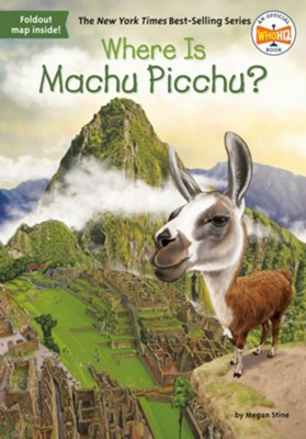 Where Is Machu Picchu? - eBook  -     By: Megan Stine     Illustrated By: John O'Brien