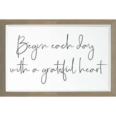 Begin Each Day With A Grateful Heart Carved Framed, Wall Decor  -