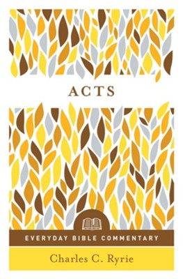 Acts (Everyday Bible Commentary Series) - eBook  -     By: Charles C. Ryrie