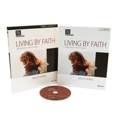 Bible Studies for Life: Living By Faith, DVD Leader Kit  -     By: Kelly King